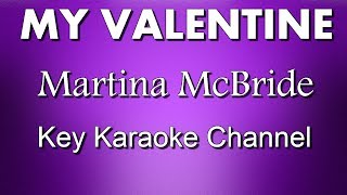 Martina McBride - My Valentine Piano Karaoke (Full Lyrics)