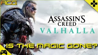 "Assassins Creed Valhalla Preview/Discussion - ""Is The Magic Gone?"""