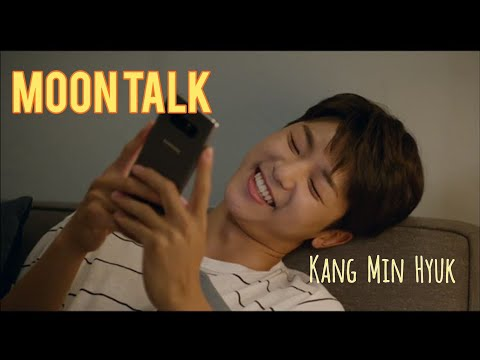 Moon Talk (Kang Min Hyuk  From CNBLUE)