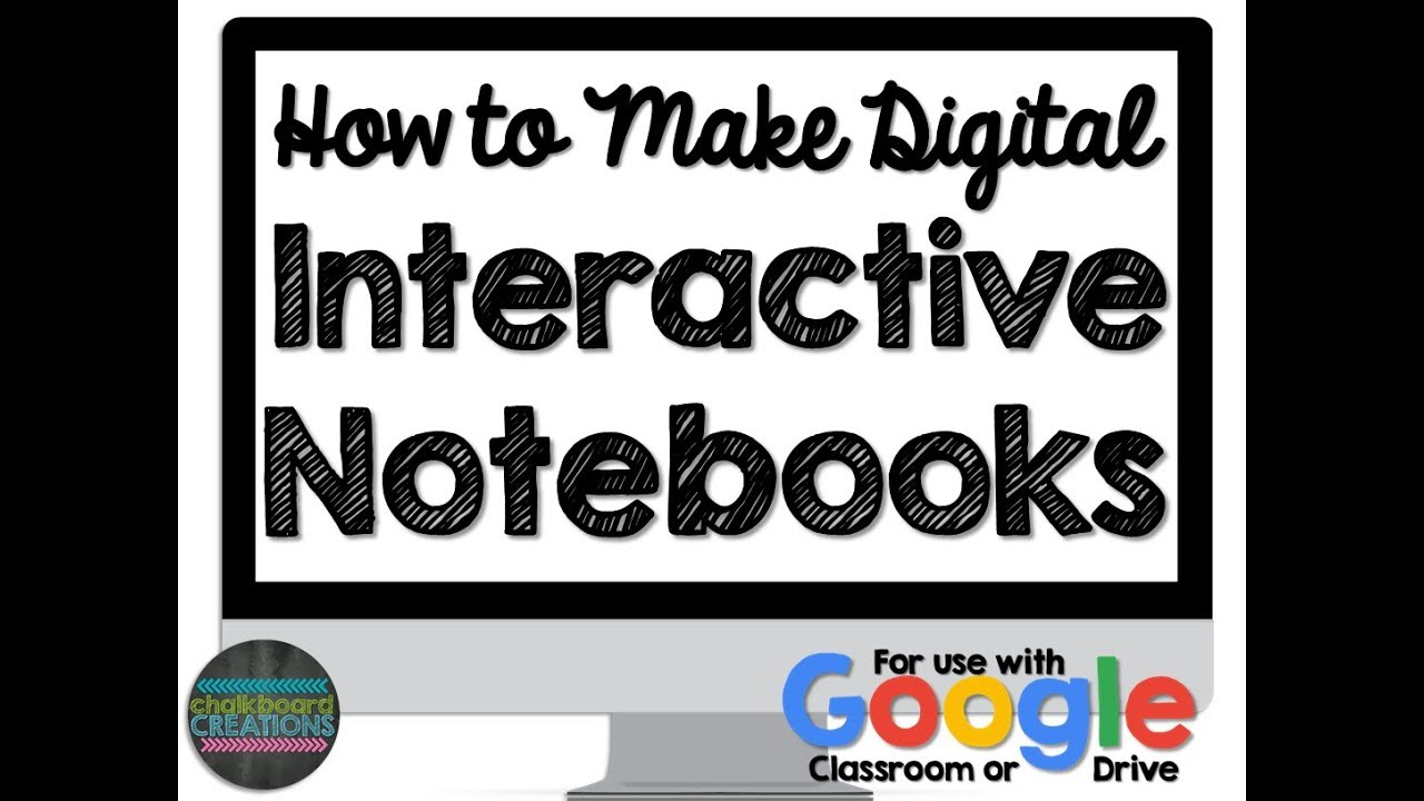 How to Make a Digital Interactive Notebook (Google Classroom)