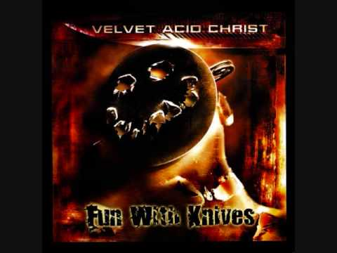 Velvet Acid Christ-Fun With Drugs