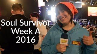 Soul Survivor Week A 2016