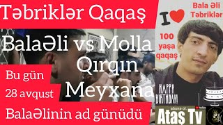 Ataş tv ... Bu gün BalaƏlinin ad günüdü Təbriklər qaqaş...