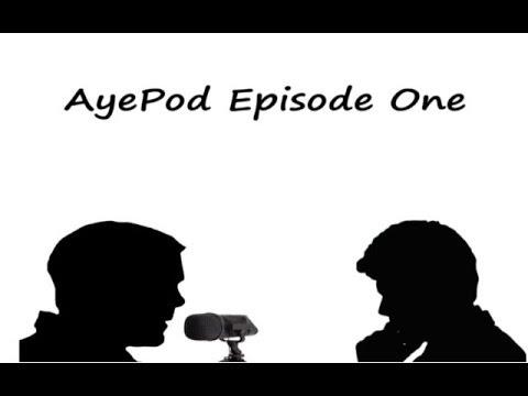 Ayepod Podcast - EP01 - Godzilla, champions League Final, Hookers & More