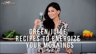 Green juice Recipes For Glowing Skin And Weight loss   Energize Your Mornings
