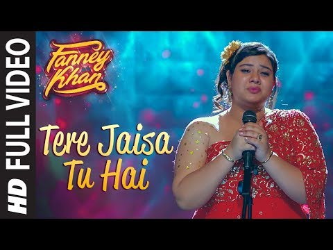 Tere Jaisa Tu Hai Full Video Song | FANNEY KHAN | Anil Kapoo