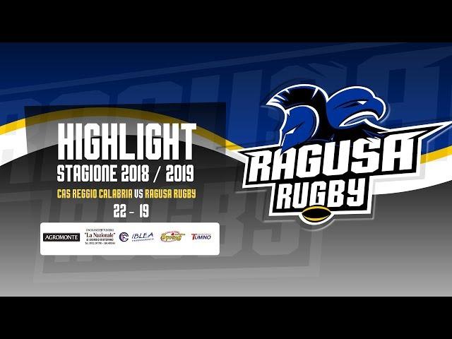 Highlight CAS Reggio Calabria vs Ragusa Rugby 22 - 19