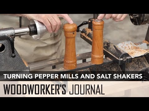 Woodturning Project: Pepper Mills and Salt Shakers