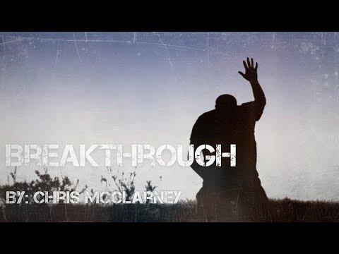 Chris McClarney - Breakthrough Lyric Video
