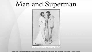 an analysis of the tech rehearsal of the play man and superman by george bernard shaw