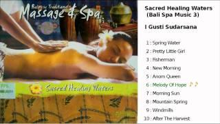 Sacred Healing Waters (Bali Spa Music 3) HD
