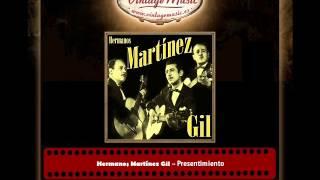 Hermanos Martínez Gil – Presentimiento