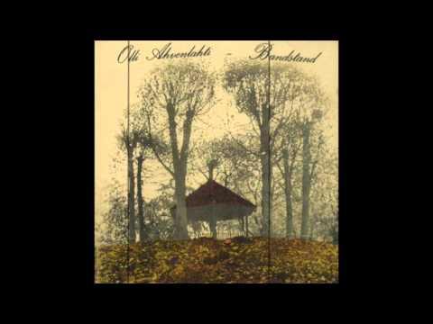 Olli Ahvenlahti - Bandstand [Full Album]