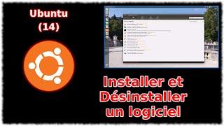 Tuto Ubuntu 14 - Installer et désinstaller un logiciel