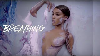 Ariana Grande - Breathing (Official Video)