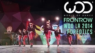 Poreotics | FRONTROW | World of Dance #WODLA