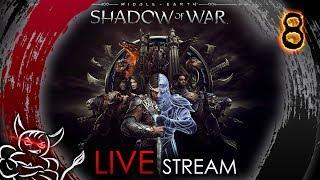 Middle Earth Shadow of War - [#8]  4й АКТ На Харде [Стрим]