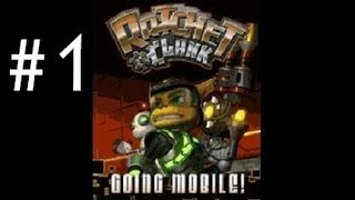 Ratchet & Clank - Going Mobile [Part 1] [Into The Cellphone]