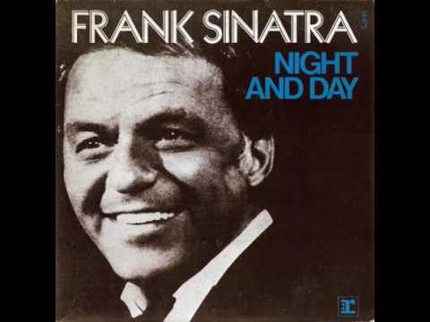 Frank Sinatra - Night And Day / The Song Is You