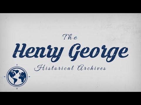 The Henry George Historical Archives