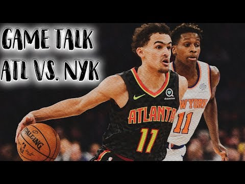 Hawks Comeback to defeat the Knicks!!! Kevin Knox has HUGE First Quarter!!! (NYK vs. ATL)