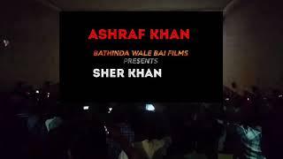 Sher Khan movie trailer Cinema hall Release Eid days 2018 Ashraf Khan