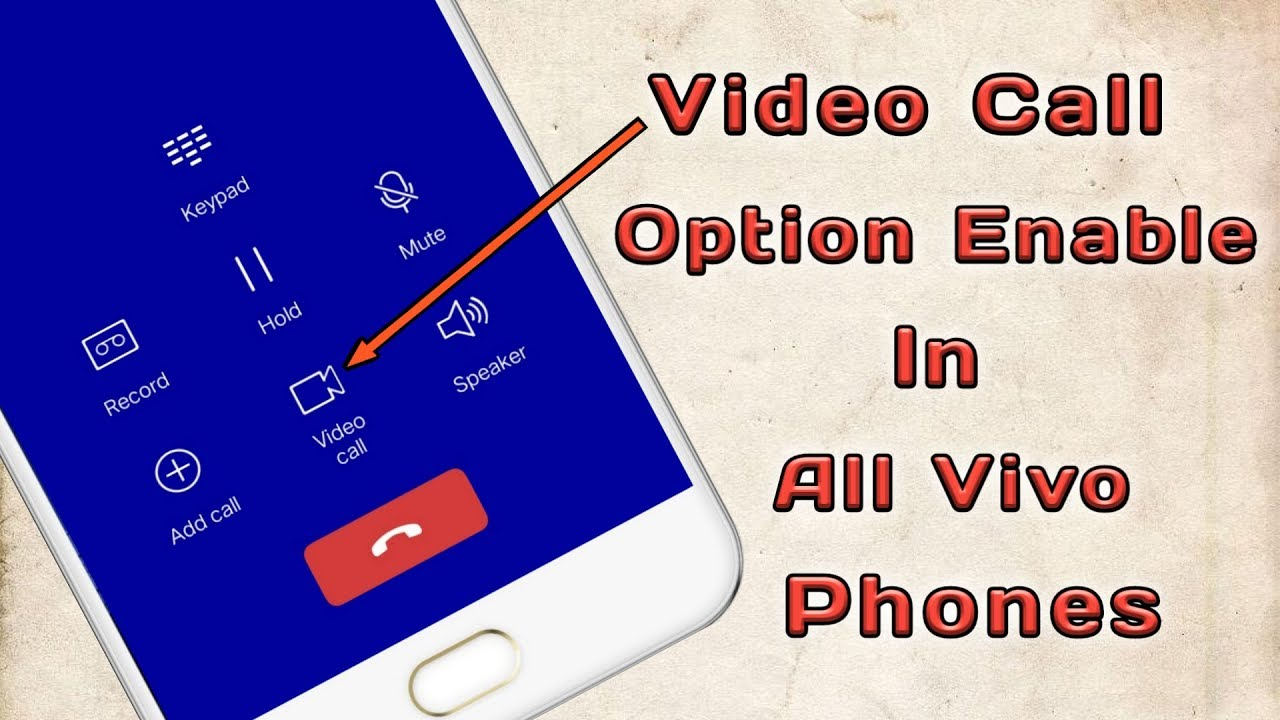 How To Enable Video Call Feature In Vivo Phones Without Any App | Without  Root