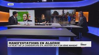 Manifestations en Algérie : le rejet de la candidature d'A.Bouteflika à un 5ème mandat