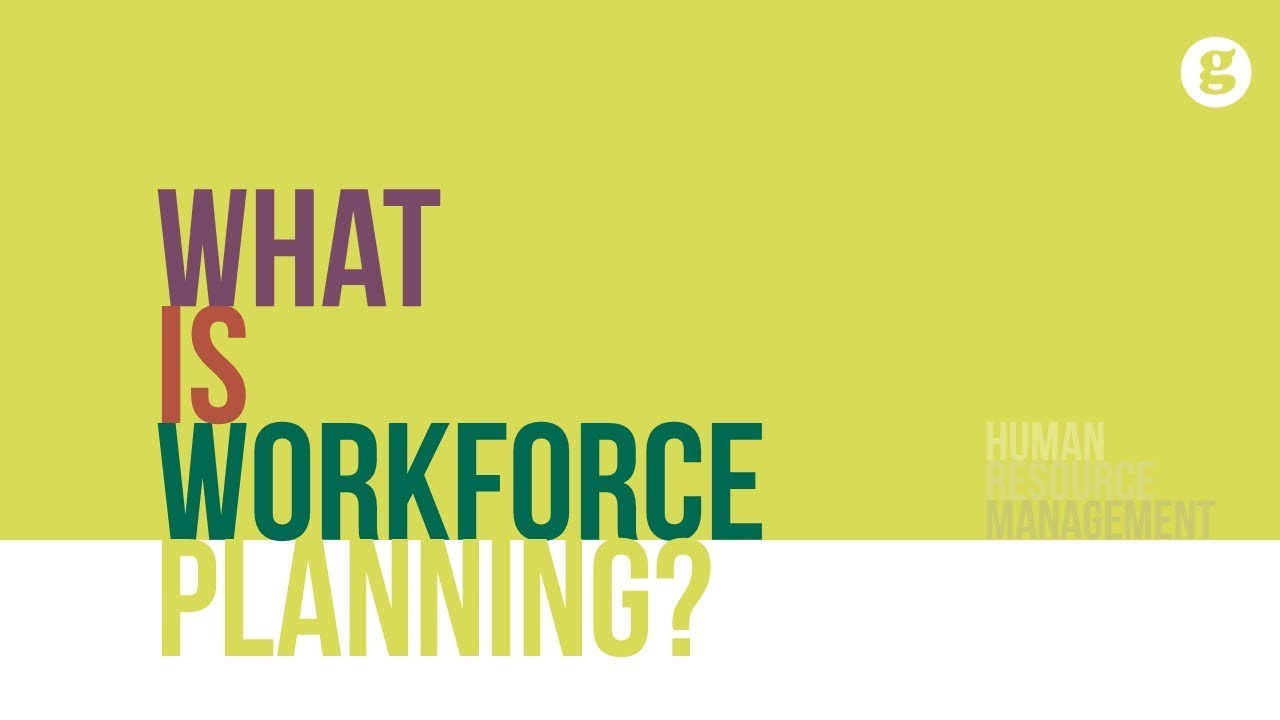 What is Workforce Planning?