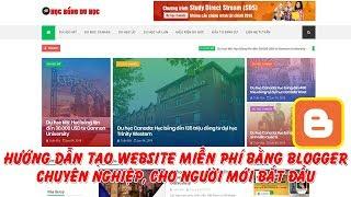 Hướng dẫn tạo website miễn phí bằng blogger gắn tên miền riêng chuyên nghiệp cho người mới bắt đầu