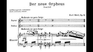 Kurt Weill  Der Neue Orpheus Op 16 (1925)