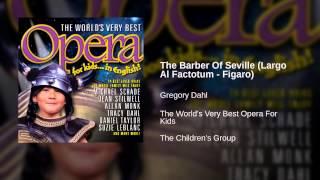 Gregory Dahl - The Barber Of Seville (Largo Al Factotum - Figaro)
