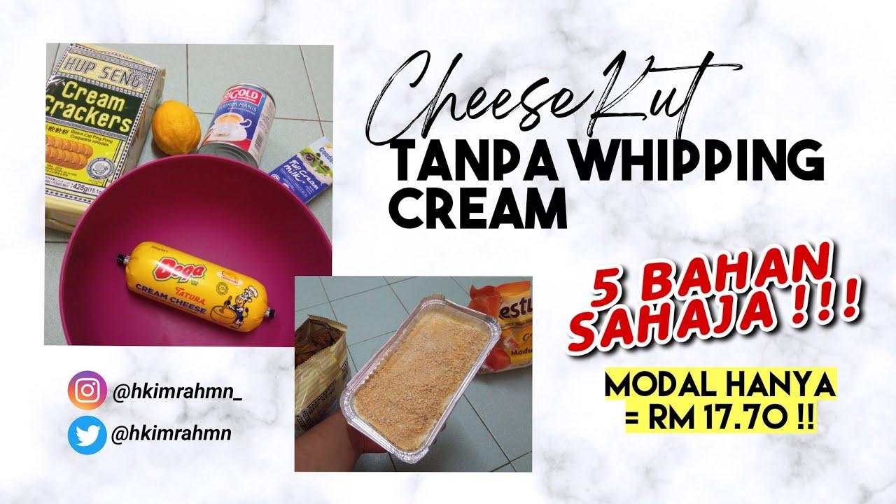 Resepi Cheesekut Tanpa Whipping Cream Youtube
