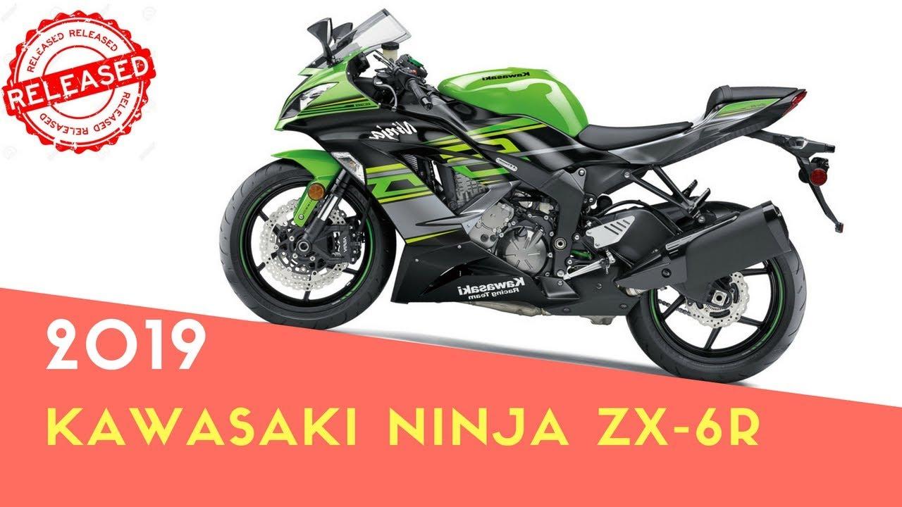 2019 Kawasaki Ninja Zx 6r Release Date And Price Youtube