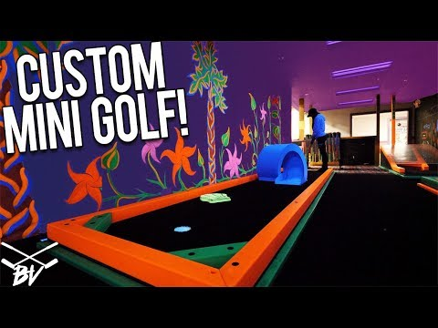 OUR OWN CUSTOM MINI GOLF GAME!
