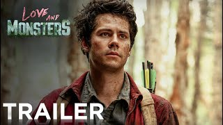 LOVE AND MONSTERS | Official Trailer [HD] | Paramount Movies
