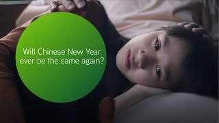 Maxis CNY 2020 The Most Unforgettable Chinese New Year 忆起过年