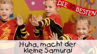 Huha, macht der kleine Samurai - Singen, Tanzen und Bewegen || Kinderlieder