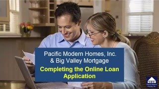 Completing the Online Loan Application for Big Valley Mortgage