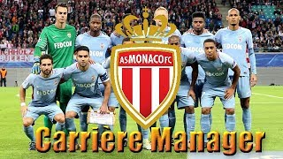 FIFA 18 | Carrière Manager AS Monaco #1: JE SUIS MANAGER !