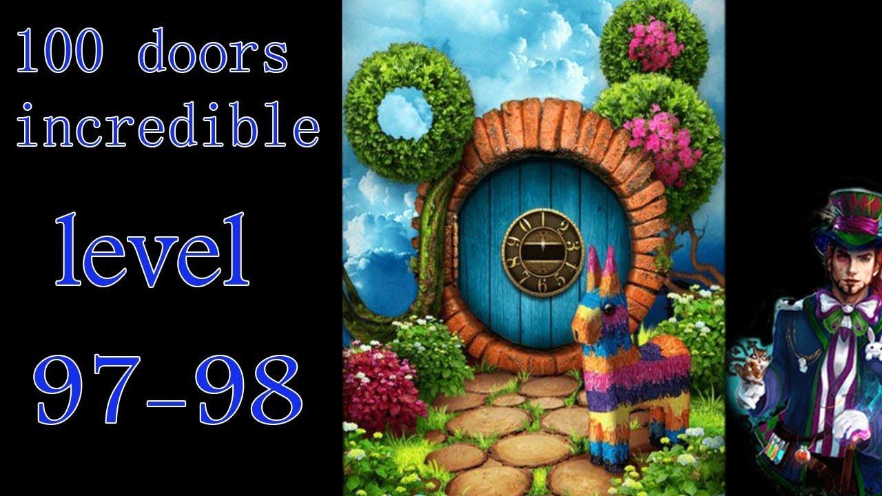 100 Doors Incredible Walkthrough Neveroyatnyj Mir Prohozhdenie Level 97 98 Youtube