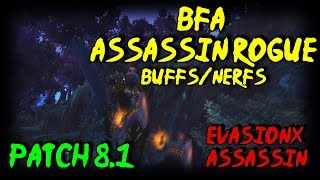 8.1 BFA Assassin Rogue Buffs/Nerfs