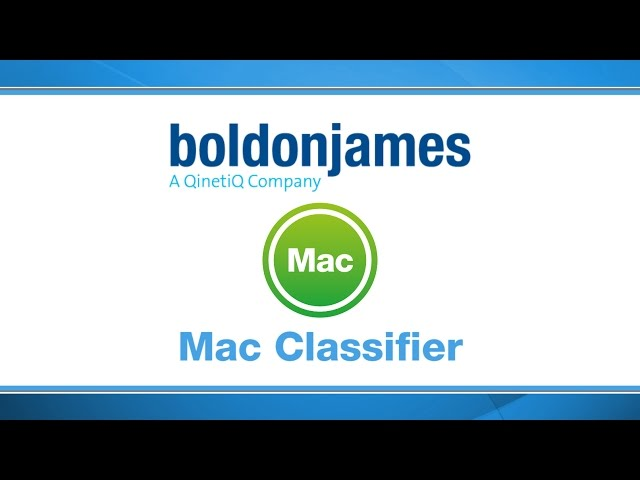 Boldon James | Mac Classifier