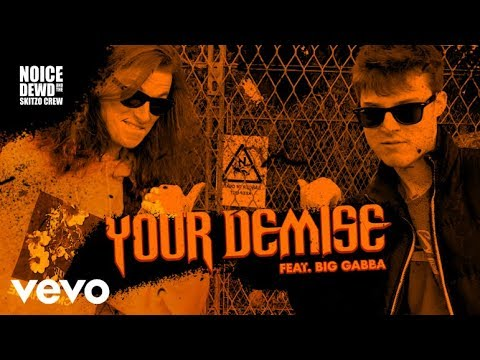 Your Demise - NDSC ft. Big Gabba (OFFICIAL MUSIC VIDEO)