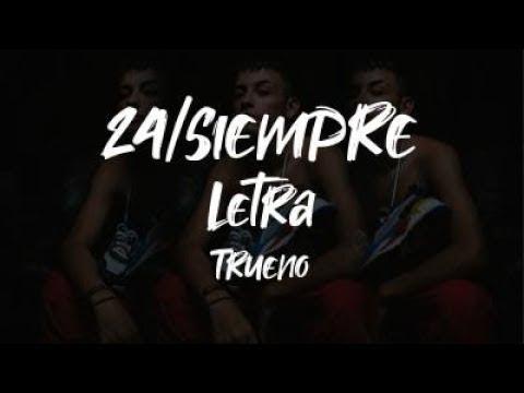 24 Siempre - Trueno - Cypher Freestyle LETRA