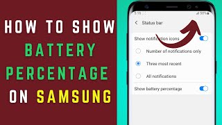 How to Show Battery Percentage…