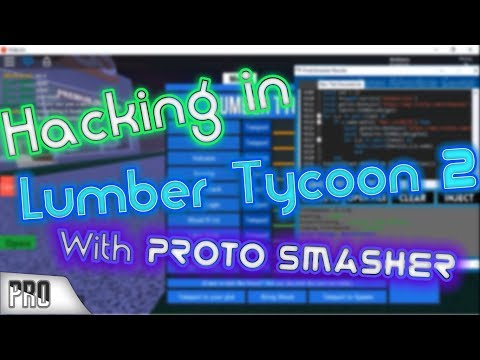 Hacking in Lumber Tycoon 2 with Proto Smasher [ I'm Admin!? ]