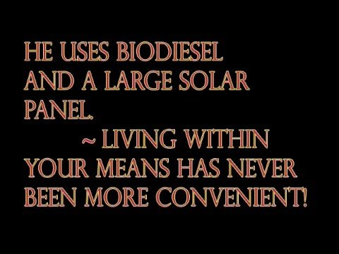 Energy Saver - A Very Green Way To Live! Biodiesel Solar Power Air Conditioning...