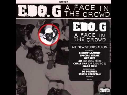 Edo. G - Fastlane (Radio Rip) (Produced by DJ Premier)