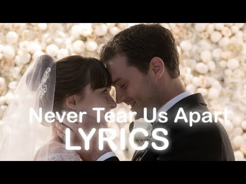Fifty shades freed never tear us apart lyrics